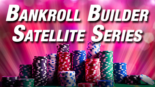 ClubWPT Bankroll Builder Satellite Series
